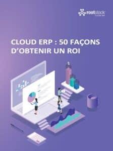 Obtenir un ROI avec un ERP Cloud