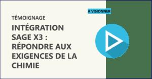Vidéo intégration Sage X3 Chimie