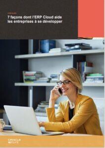 ERP Cloud Netsuite pour aider les entreprises à se développer